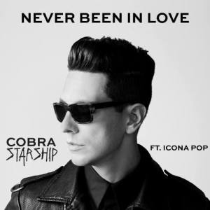 Album Never Been In Love (feat. Icona Pop) from Cobra Starship