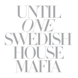 Swedish House Mafia的專輯Until One