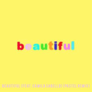 Bazzi vs.的專輯Beautiful (feat. Camila Cabello) (Bazzi vs. Pastel Remix)