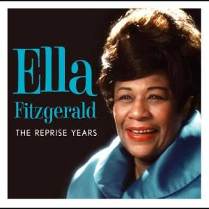 Ella Fitzgerald的專輯The Leopard Lounge Presents - Ella Fitzgerald: The Reprise Years