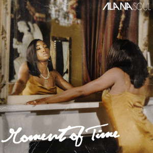 Album Moment of Time from Alana Soul