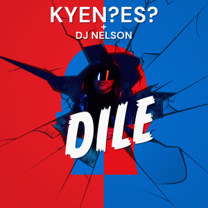 Album Dile from DJ Nelson