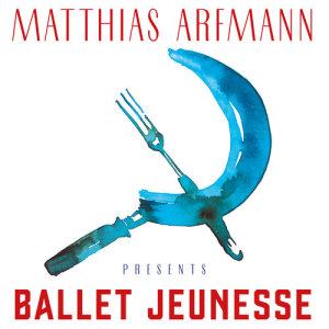 Album Matthias Arfmann Presents Ballet Jeunesse from Deutsches Filmorchester Babelsberg