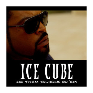 Ice Cube的專輯Sic Them Youngins On 'Em