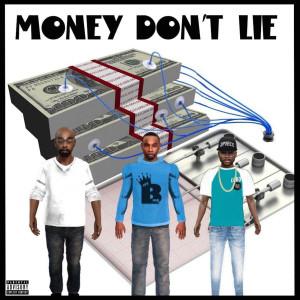 Robert Bigg的專輯Money Dont Lie (Explicit)