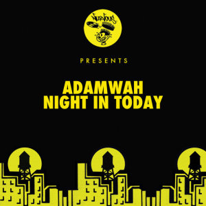 Album Night In Today from Adamwah