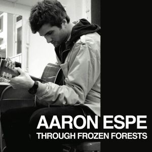 Album Through Frozen Forests from Aaron Espe