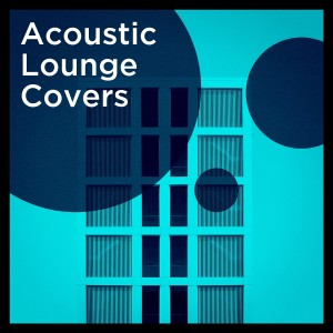 Album Acoustic Lounge Covers from Acoustic Hits