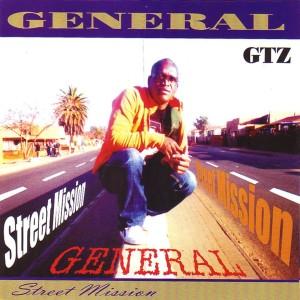 Album Street Mission (Explicit) from General GTZ