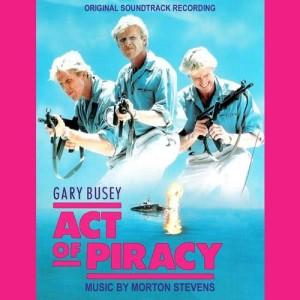 Album Act of Piracy (Original Soundtrack Recording) from Morton Stevens