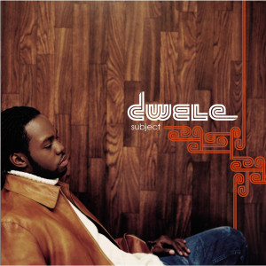 Subject 2003 Dwele