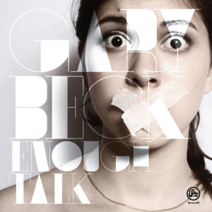 Album Enough Talk from Gary Beck