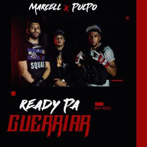 Ready Pa Guerriar (Explicit) dari Marcell
