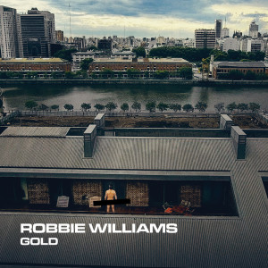 Gold 2019 Robbie Williams