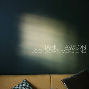 Jamie Lawson的專輯Lockdown Versions