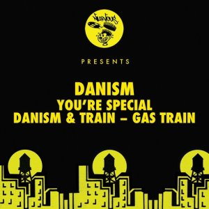 Danism的專輯You're Special / Gas Train