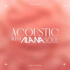 Album Acoustic With Alana Soul from Alana Soul
