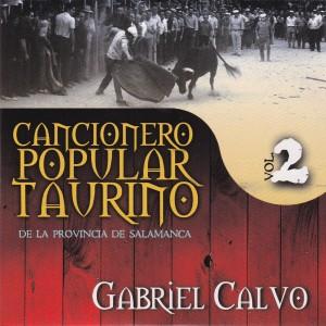 Album Cancionero Popular Taurino de la Provincia de Salamanca, Vol. 2 from Gabriel Calvo