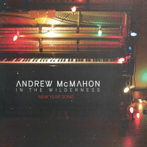Album New Year Song from Andrew McMahon in the Wilderness