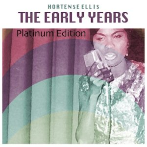 Album The Early Years (Platinum Edition) from Hortense Ellis