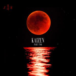 Album Kaizen, Pt.2 (Explicit) from K.A.A.N.