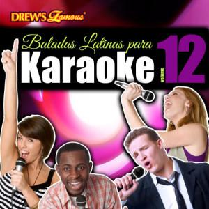 The Hit Crew的專輯Baladas Latinas Para Karaoke, Vol. 12