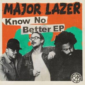 Know No Better dari Major Lazer