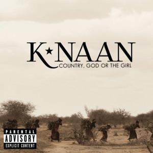 Country, God Or The Girl (Deluxe) (Explicit) dari K'naan