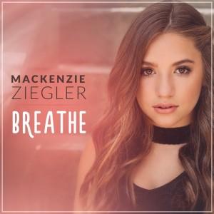 Breathe dari Mackenzie Ziegler
