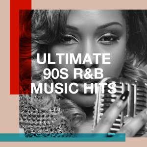 Album Ultimate 90S R&b Music Hits from R&B Fitness Crew