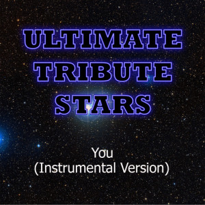 Ultimate Tribute Stars的專輯Chris Young - You (Instrumental Version)
