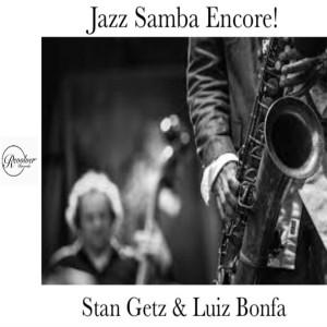 Luiz Bonfa的專輯Jazz Samba Encore!