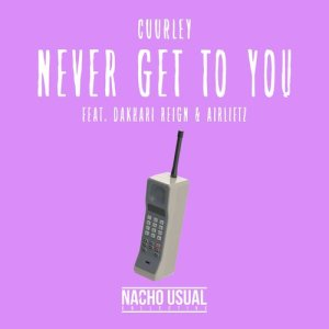 Album Never Get To You from Cuurley