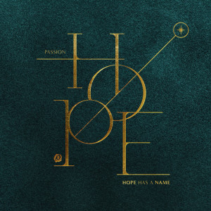 Album Hope Has A Name from Passion