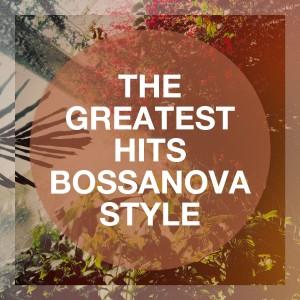 Album The Greatest Hits Bossanova Style from Brazilian Lounge Project