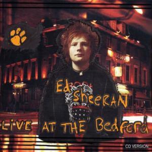 Ed Sheeran的專輯Live at the Bedford