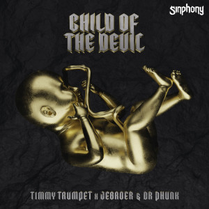 Album Child Of The Devil from Timmy Trumpet