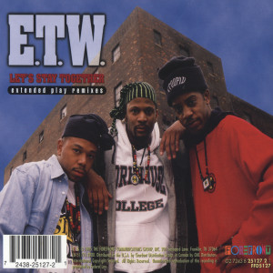 Extended Play Remixes 1995 E.T.W.