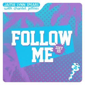 Chantel Jeffries的專輯Follow Me (Zoey 101)