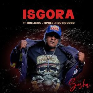 Album Isgora (Explicit) from Sosha