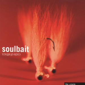 Soulbait Single 1996 Code Of Ethics