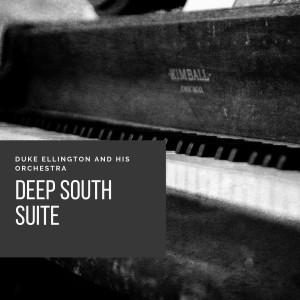 Duke Ellington And His Orchestra的專輯Deep South Suite