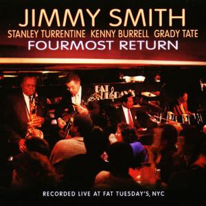 Jimmy Smith的專輯Fourmost Return