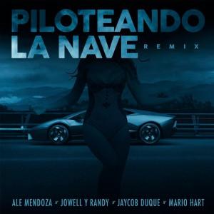 Jowell y Randy的專輯Piloteando la Nave Remix (feat. Jaycob Duque)