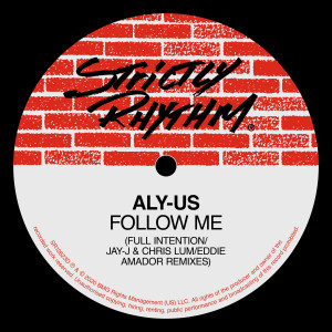 Aly-Us的專輯Follow Me (Full Intention / Jay-J & Chris Lum / Eddie Amador Remixes)