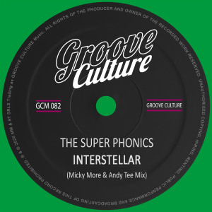 Album Interstellar (Micky More & Andy Tee Remix) from The Super Phonics