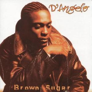 Listen to Brown Sugar song with lyrics from D'Angelo