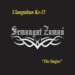 Album Semangat Zaman- The Singles from Various Artist