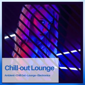Album Chill-Out Lounge from The Cocktail Lounge Players