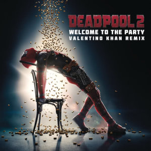 Listen to Welcome to the Party (Valentino Khan Remix) song with lyrics from Diplo